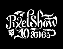 Pixel Show 10 Anos