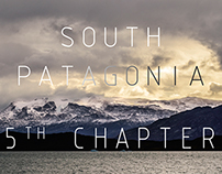 Argentinian South Patagonia - 5th chapter