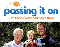 Passing It On with Philip Rivers and Kevin Acee