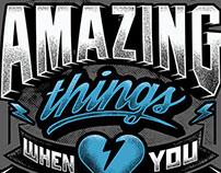 Amazing Things - Typographic Tee