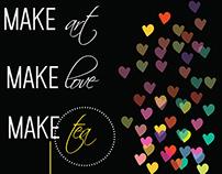 Make art,love& tea