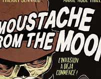 """MOUSTACHE FROM THE MOON"" POSTER"