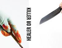 Killer OR Healer.