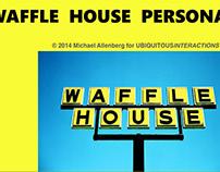 Waffle House Personas