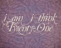 I AM I THINK TWENTY-ONE