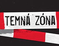 TEMNÁ ZÓNA
