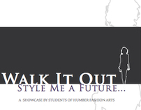 'Walk It Out' Humber College Student Showcase 2010