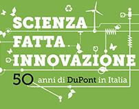Scienza fatta innovazione. 50 anni di DuPont
