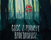 / GOŚĆ Z PLANETY BADEDADEUSZ / POSTERS /