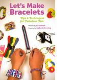 Let's Make Bracelets