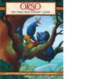 Orso: The Troll Who Couldn't Scare