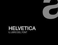 Helvetica - The Book