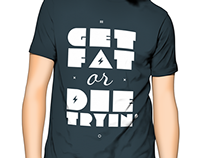 Get Fat or Die Tryin'