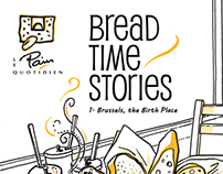 Bread Time Stories / Le Pain Quotidien