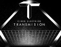 + TRANSMISION + Circo Eléctrico.La Noche de los Museos