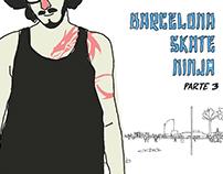 Barcelona Skate Ninja Parte 3