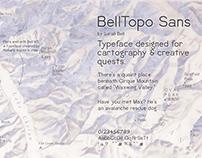 My Latest Font: BellTopo Sans