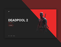 Deadpool 2 - movie landing page desgin concept