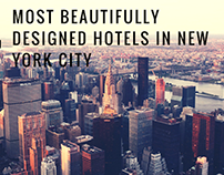 The 4 Most Beautifully Designed Hotels in New York City