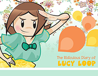 The Ridiculous Diary of Lucy Loop