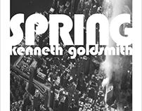 Spring ~ by Kenneth Goldsmith
