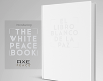 THE WHITE PEACE BOOK / AXE PEACE