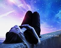I Dream In Space