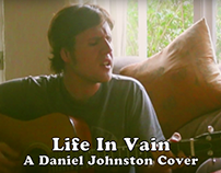 "MUSIC VIDEO: ""Life In Vain"" — Acoustic Cover"