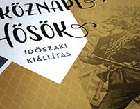 Exhibition identity / Hétköznapi Hősök