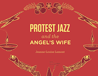 Protest Jazz & the Angel's Wife