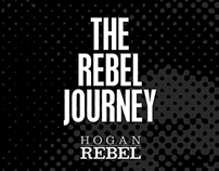 The Rebel Journey by HOGAN REBEL