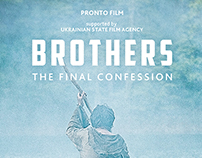 «Brothers. The final confession» film poster