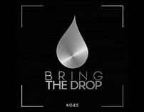 Bring The Drop
