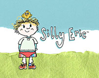 Silly Eric; Children's Book