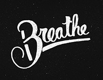 """Breathe"" handlettering doodle"