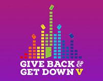 Give Back Get Down V