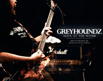 Greyhoundz (Alive at the Womb)