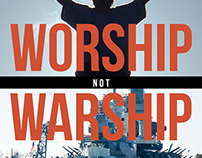 Worship Not Warship