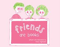 Friends Are Books