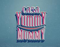 Casa Yummy Mummy