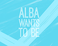 Alba Wants To Be (Short FIlm Cover)