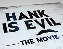 """Hank is Evil"" – Production Artwork"