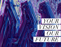 YOUR VISION OUR FUTURE ///AV///