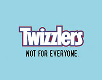 """Not For Everyone"" Twizzlers Campaign"