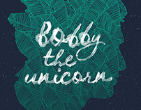 Bobby the unicorn