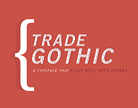 Trade Gothic Font Study