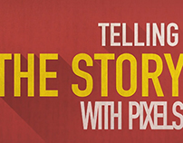 Telling the story with pixels - Graphic Package