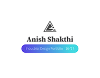 Anish Shakthi | Industrial Design Portfolio 2016-17