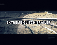 Extreme Glitch Trailer