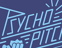 The Psycho Pitches